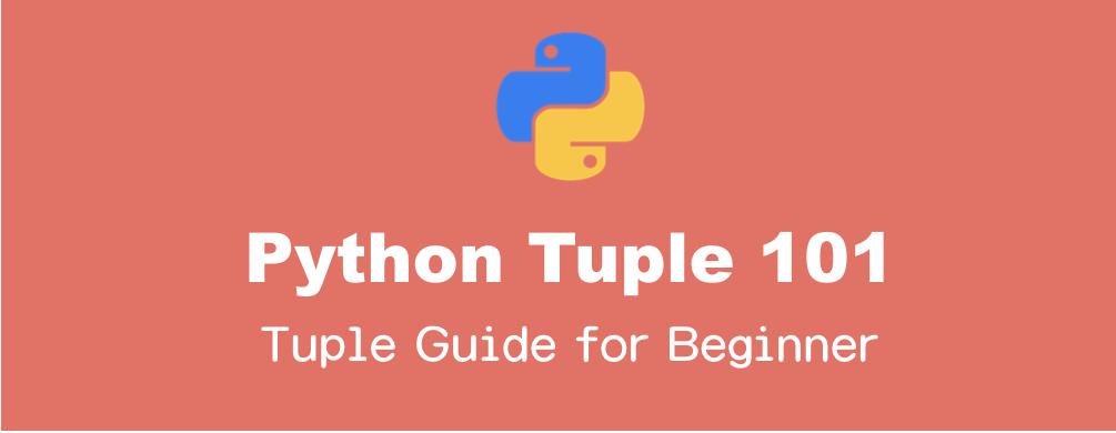 Pythonのタプルの基本的操作のまとめ