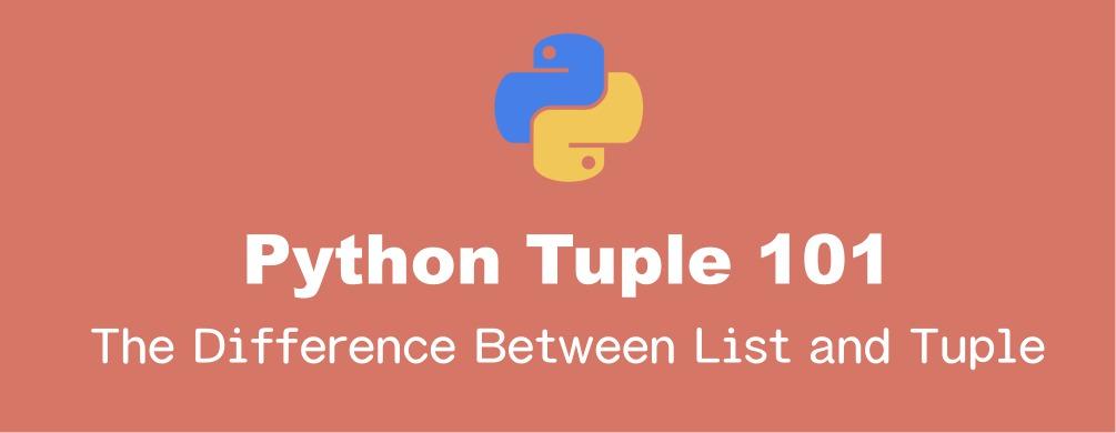 Pythonのタプルとリストの違いと使い分け方