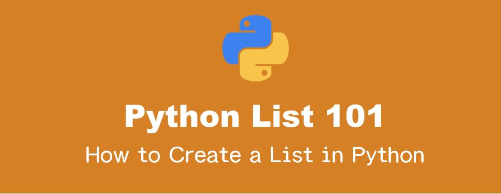 Pythonのリストの作成方法まとめ