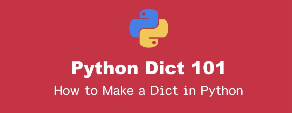 Pythonの辞書(dict)の作成方法まとめ