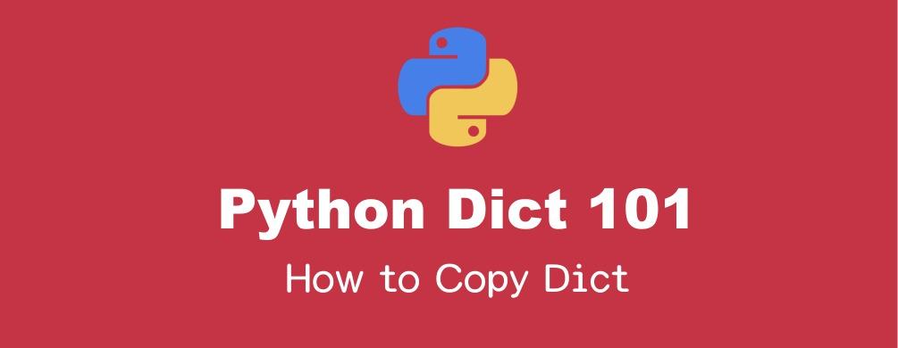 Pythonの辞書(dict)をコピーする方法と注意点まとめ